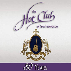 The Hot Club of San Francisco | 30 Years