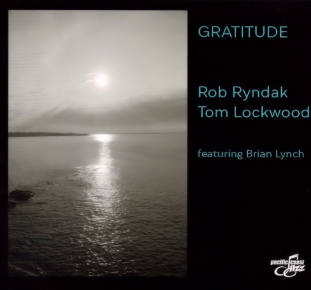 Rob Ryndak and Tom Lockwood | Gratitude