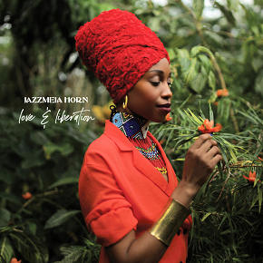 Jazzmeia Horn | Love & Liberation