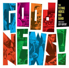 The Flying Horse Big Band | Good News