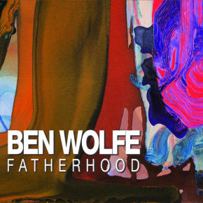 Ben Wolfe | Fatherhood