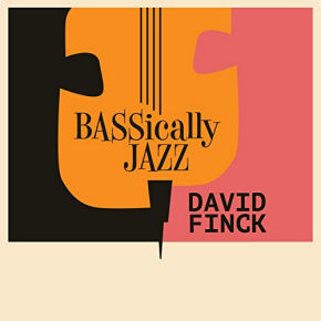 David Finck | Bassically Jazz