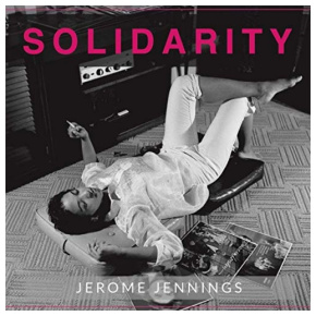 Jerome Jennings | Solidarity