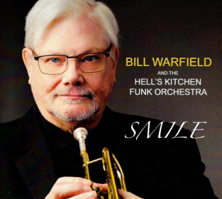 Bill Warfield and the Hell's Kitchen Funk Orchestra | Smile