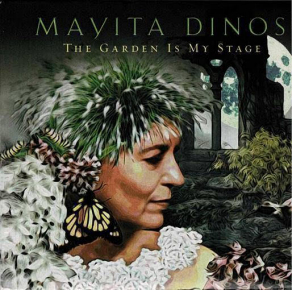 Mayita Dinos | The Garden Is My Stage