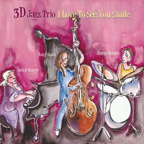 3D Jazz Trio | I Love To See You Smile