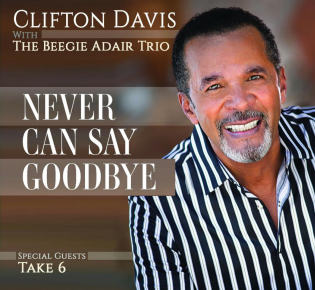 Clifton Davis | Never Can Say Goodbye