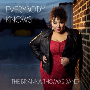 The Brianna Thomas Band | Everybody Knows